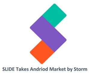 SLIDE takes Android Market by astorm
