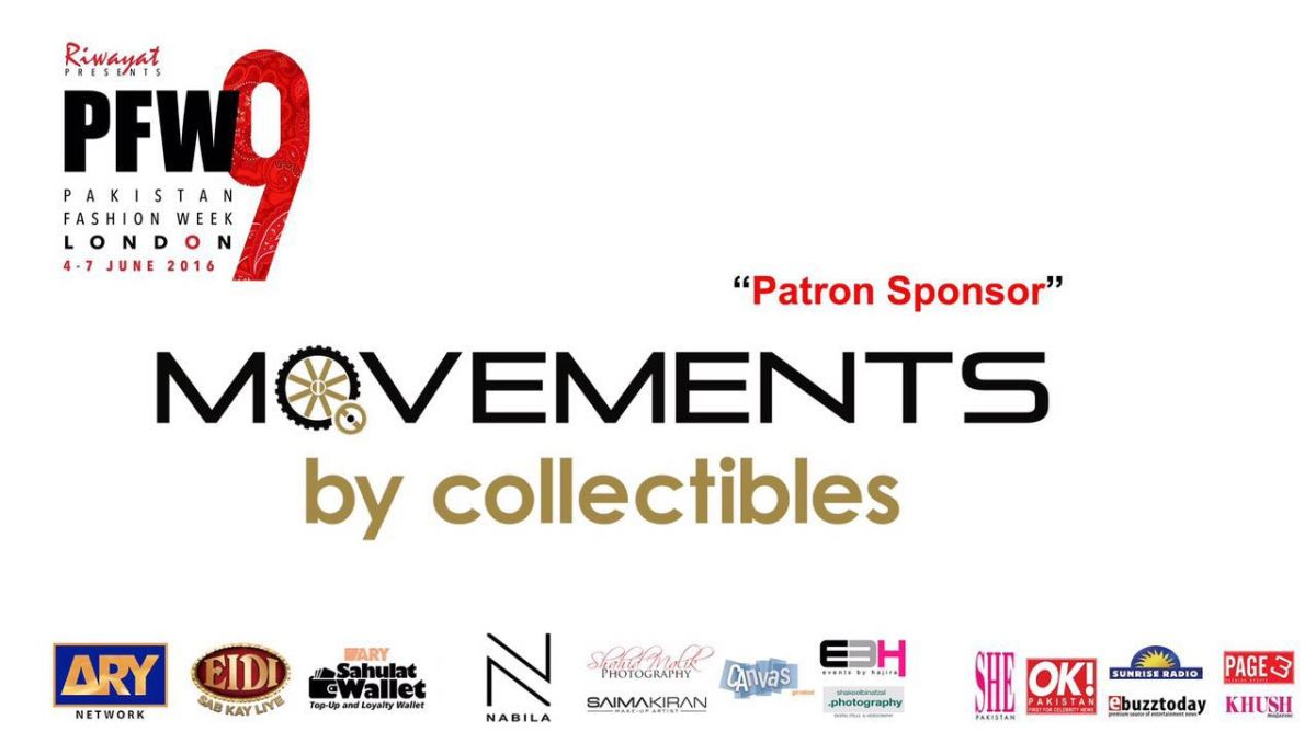 Pakistan Fashion Week London Gets support from Movements byCollectibles