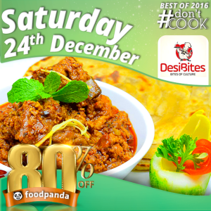 foodpanda, #Don'tCook, Best of 2016 23rd-25th Dec, Islamabad, Desi Bites