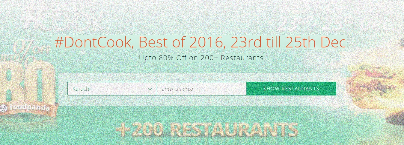 foodpanda, #DontCook, Best of 2016 23rd-25th Dec, Islamabad