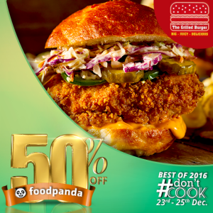 foodpanda, #Don'tCook, Best of 2016 23rd-25th Dec, Islamabad, The Grilled Burger